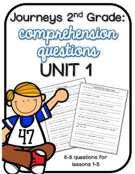 Journeys 2nd Grade Comprehension Questions UNIT 1