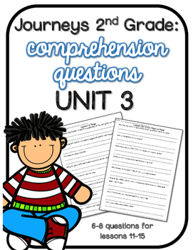 Journeys 2nd Grade Comprehension Questions UNIT 3