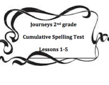 Journeys 2nd Grade - Cumulative Spelling Test  Lessons 1-5