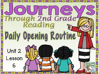 Journeys 2nd Grade Daily Routine, Unit 2