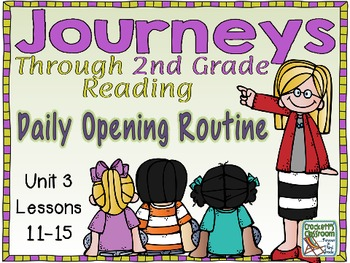Journeys 2nd Grade Daily Routine, Unit 3