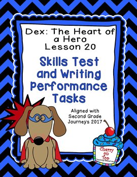 Journeys 2nd Grade Dex:The Heart of a Hero Weekly Skills Test and Writing