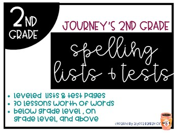Journeys 2nd Grade Differentiated Spelling Lists, Test & Activities