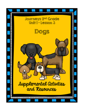 Journeys 2nd Grade Dogs Supplemental Activities