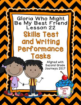 Journeys 2nd Grade Gloria Who Might Be... Weekly Skills Test and Writing Tasks