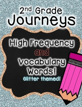 Journeys 2nd Grade High Frequency and Vocab for Word Wall: Glitter