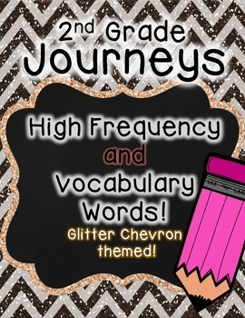 Journeys 2nd Grade High Frequency and Vocab for Word Wall: Glitter Chevron