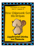 Journeys 2nd Grade How Chipmunk Got His Stripes