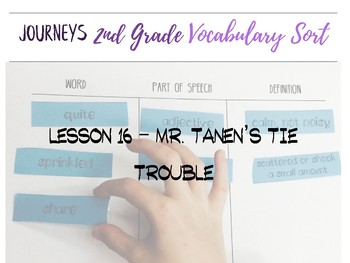 Journeys 2nd Grade Lesson 16, Mr. Tanen's Tie Trouble  - Vocabulary Sort