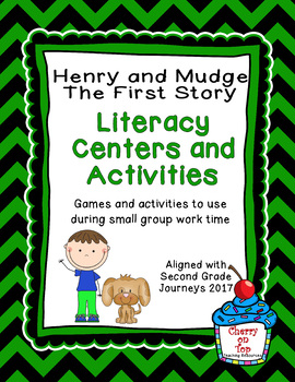 Journeys 2nd Grade Literacy Center- Lesson 1 Henry and Mudge