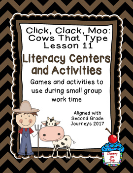 Journeys 2nd Grade Literacy Center- Lesson 11- Click, Clack, Moo