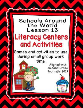 Journeys 2nd Grade Literacy Center- Lesson 13- Schools Around the World