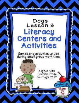 Journeys 2nd Grade Literacy Center- Lesson 3 Dogs