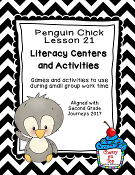 Journeys 2nd Grade Literacy Center- Lesson 21- Penguin Chick