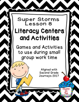 Journeys 2nd Grade Literacy Center- Lesson 8- Super Storms