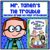 Mr. Tanen's Tie Trouble Second Grade NO PREP Supplemental Printables