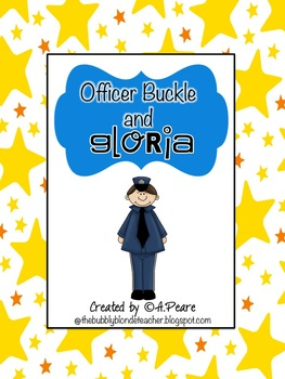Journeys 2nd Grade- Officer Buckle & Gloria Unit 3, Lesson 15