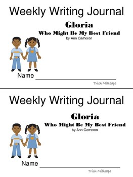 Journeys 2nd Grade Quick Write Journal-Gloria Who Might Be My Best Friend