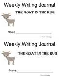 Journeys 2nd Grade Quick Write Journal -The Goat and the Rug