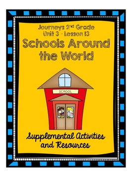 Journeys 2nd Grade Schools Around the World