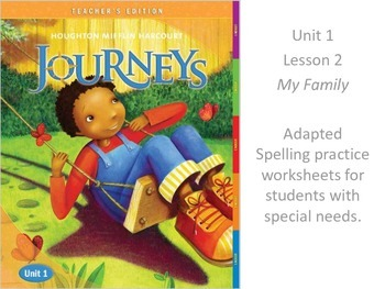 Journeys 2nd Grade Spelling Modified Worksheets 1:2