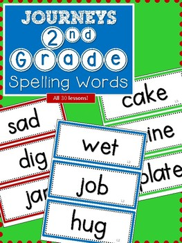 Journeys 2nd Grade Spelling Words Lessons 1-30