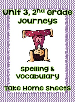 Journey's Unit 3  2nd Grade Spelling and Vocabulary -Take