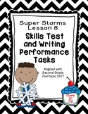 Journeys 2nd Grade Super Storms Weekly Skills Test and Wri