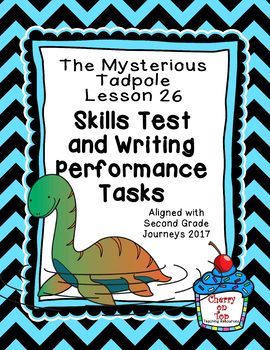 Journeys 2nd Grade The Mysterious Tadpole Weekly Skills Test and Writing Tasks