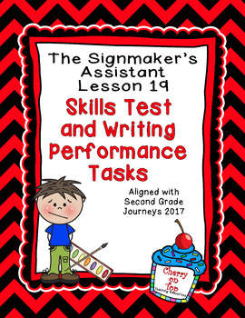 Journeys 2nd Grade The Signmaker's Assistant Weekly Skills Test and Writing
