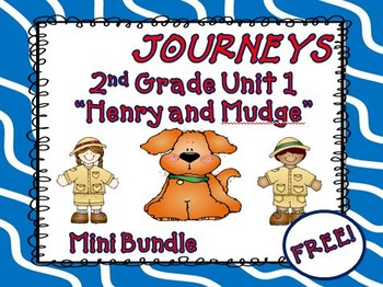 Journeys 2nd Grade  Henry and Mudge Mini Bundle Unit 1 Lesson 1