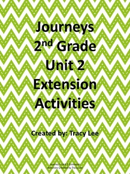 Journeys 2nd Grade Unit 2 Extension Activities