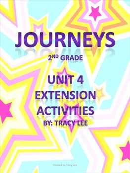 Journeys 2nd Grade Unit 4 Extension Activities