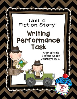 Journeys 2nd Grade Unit 4 Writing Performance Task