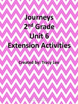 Journeys 2nd Grade Unit 6 Extension Activities