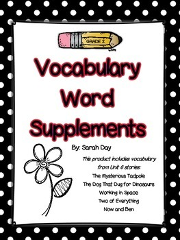 Journeys 2nd Grade Vocabulary Words Supplement, Unit 6 DIF