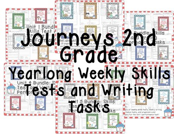 Journeys 2nd Grade Yearlong Skills Tests and Writing Tasks