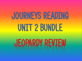 Journeys 2nd Unit 2 Bundle Jeopardy Review