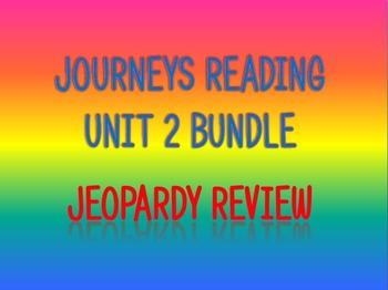 Journeys 2nd Unit 2 Bundle Jeopardy Review