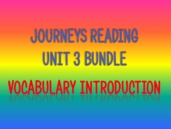 Journeys 2nd Unit 3 BUNDLE for Vocabulary Introduction