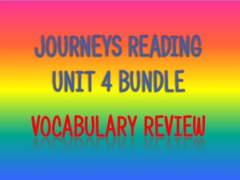 Journeys 2nd Unit 4 BUNDLE for Vocabulary Review