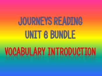 Journeys 2nd Unit 6 BUNDLE for Vocabulary Introduction