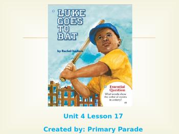 Journeys 2nd grade: Unit 4 Lesson 17- Luke Goes to Bat PPT