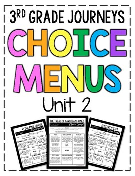 Journeys 3rd Grade Choice Boards - Unit 2