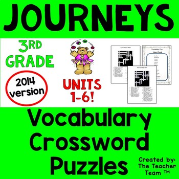 Journeys 3rd Grade Crossword Puzzles Units 1 - 6 Full Year CC 2014 or 2017
