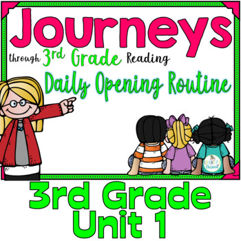 Journeys 3rd Grade Daily Routine, Unit 1