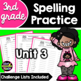Journeys 3rd Grade Differentiated Spelling Lists- Unit 3