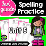 Journeys 3rd Grade Differentiated Spelling Lists- Unit 5