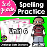 Journeys 3rd Grade Differentiated Spelling Lists- Unit 6