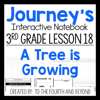 Journeys 3rd Grade Lesson 18 A Tree is Growing Interactive Notebook